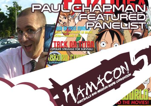 Featured Panelist for HAMA5: Paul Chapman!