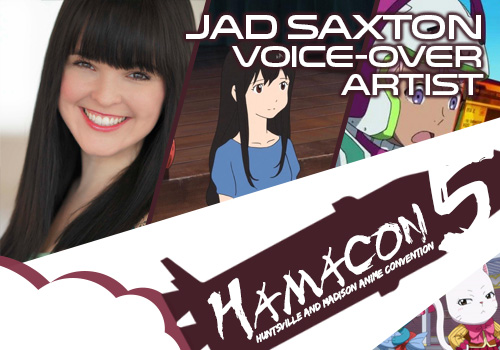 Voice Over Artist Guest for HAMA5: Jad Saxton!